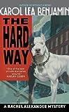 The Hard Way: A Rachel Alexander Mystery (Rachel Alexander & Dash Mysteries)