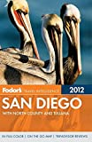 Fodor s San Diego: with North County and Tijuana (Full-color Travel Guide)