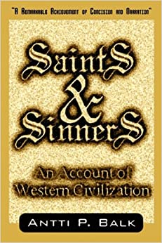 Saints & Sinners: An Account of Western Civilization