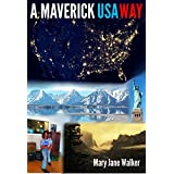 A Maverick USA Way: Ride the Amtrak rails with Kiwi adventurer Mary Jane Walker, and see America from the outside as well as the inside! (with 407 images)