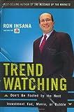 TrendWatching, Ron Insana, 0060084626