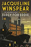 Elegy for Eddie by Jacqueline Winspear front cover