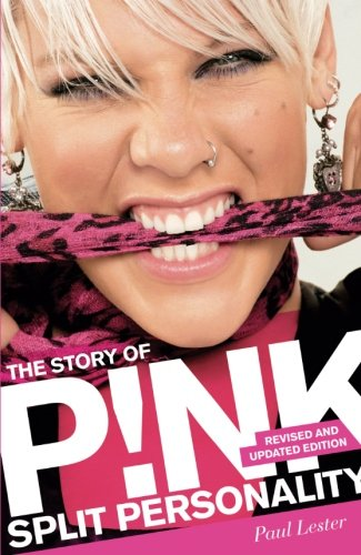 Download Split Personality: The Story of Pink PDF