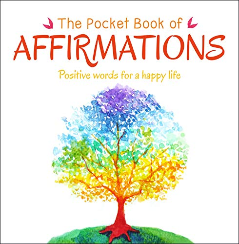 The Pocket Book of Affirmations: Positive Words for a Happy Life