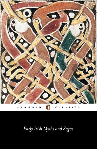Early Irish Myths and Sagas (Penguin Classics) ()