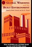 Global Warming and the Built Environment, Robert Samuels and D. K. Prasad, 0419218203