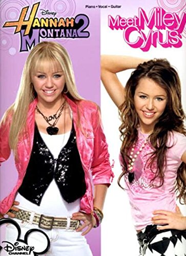 Hannah Montana 2: Meet Miley Cyrus (Piano/Vocal/Guitar Songbook) ()