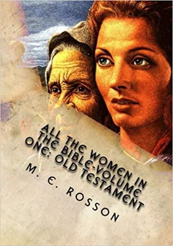 how men looked upon women in the old testament of the bible Women in the old testament and the church  distinctions were always made between men and women during the old testament period the women were not required to attend the annual festivals only men were (exod 23:17 lev23-- three times a year men had to attend the feasts deut16:16)  a woman can have a bible study in their house but.