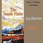 The South Platte: Rivers West #17 | Jory Sherman