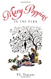 Mary Poppins in the Park, P. L. Travers, 015201716X