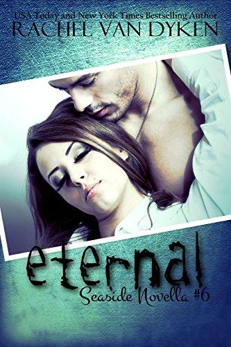 Eternal: A Seaside/Ruin Crossover Novella (A Seaside Novel Book 6) (English Edition)