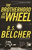 The Brotherhood of the Wheel: A Novel
