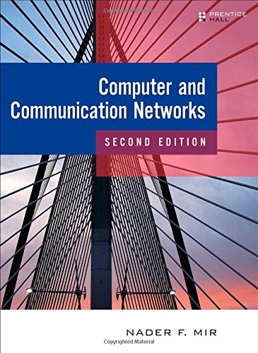 Computer and Communication Networks (2nd Edition)