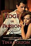 Edge of Passion, Tina Folsom, 1475019122