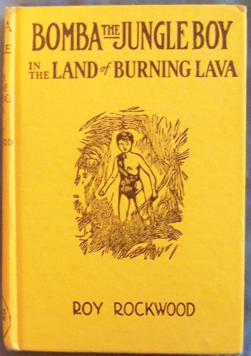 Jungle Condor - Bomba the Jungle Boy in the Land of Burning Lava, or, Outwitting Superstitious Natives