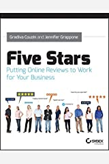 Five Stars: Putting Online Reviews to Work for Your Business Digital