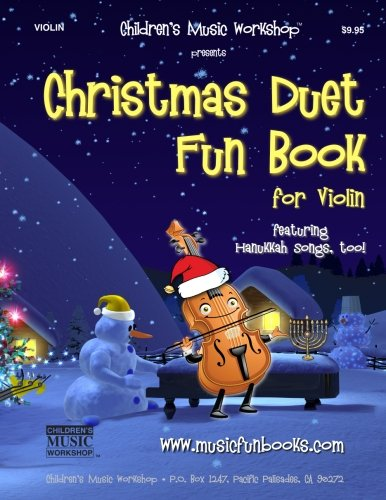 Download Christmas Duet Fun Book for Violin: Easy to play Christmas and Hanukkah duets for the young musician pdf