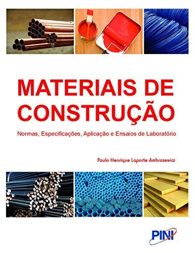 Materiais de Construção. Normas, Especificações, Aplicação e Ensaios de Laboratório