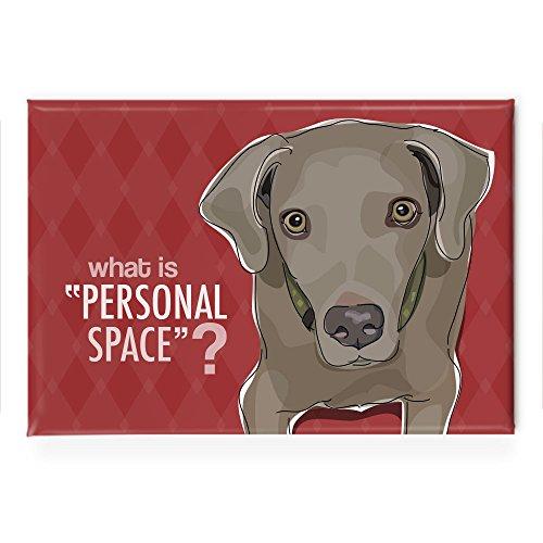 (Pop Doggie What is Personal Space Weimaraner Fridge Magnet)