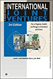 img - for A Short Course in International Joint Ventures: Negotiating, Forming and Operating the International Joint Venture (The Short Course in International Trade) book / textbook / text book