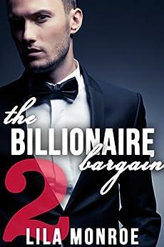 The Billionaire Bargain 2 by [Monroe, Lila]