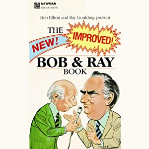 The New! Improved! Bob and Ray Book Performance