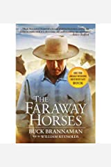 [(The Faraway Horses: The Adventures and Wisdom of an American Horse Whisperer )] [Author: Buck Brannaman] [Feb-2005] Paperback