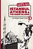 Let's Go Istanbul, Athens and the Greek Islands, Harvard Student Agencies Inc. Staff and Avalon Travel Publishing Staff, 1598807404