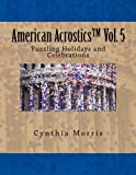 American Acrostics Volume 5: Puzzling Holidays and