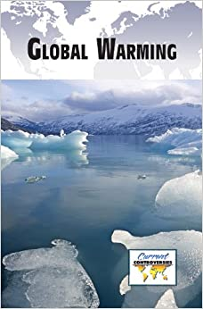 !DOC! Global Warming (Current Controversies). mejor Encontra Holmes Zostavax China