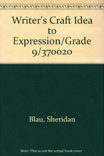 Writer's Craft Idea to Expression/Grade 9/370020