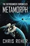 img - for Metamorph (The Outbounder Chronicles) (Volume 1) book / textbook / text book