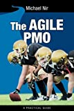img - for The Agile PMO: Leading the Effective, Value Driven, Project Management Office (Business Agile Leadership) (Volume 1) book / textbook / text book