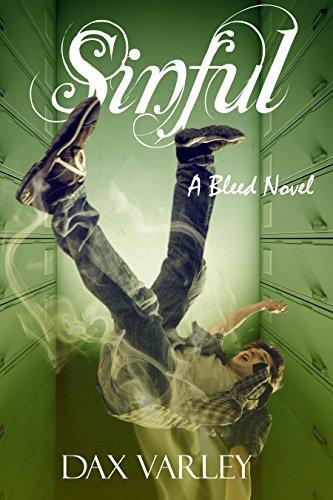 SINFUL: A Bleed Novel (Book 2)