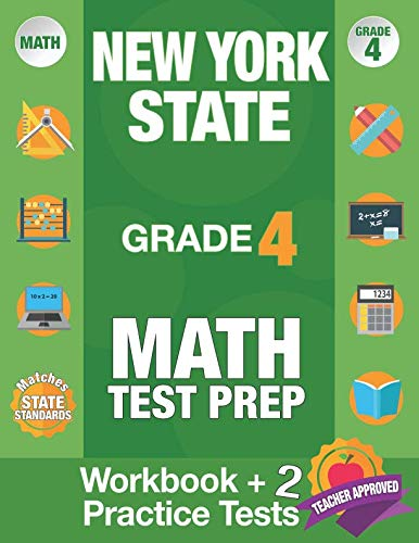 New York State Grade 4 Math Test Prep: New York 4th Grade Math Test Prep Book for the NY State Test Grade 4. (New York State Test Prep Grade 4)
