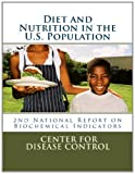 Diet and Nutrition in the U. S. Population, Center Disease Control, 1495222365