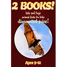 2 Bundled Books: Bat & Frog Facts For Kids Ages 9-12: Amazing Animal Facts And Pictures: Clouducated Red Series Nonfiction For Kids