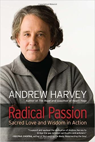 Radical Passion: Sacred Love and Wisdom in Action