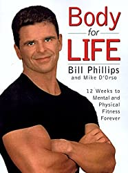 By Bill Phillips:Body for Life: 12 Weeks to Mental and Physical Strength [Paperback]