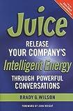 Juice, Brady G. Wilson, 0978055411