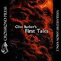 Clive Barker's First Tales Hörbuch von Clive Barker Gesprochen von: Simon Vance
