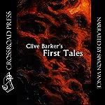 Clive Barker's First Tales | Clive Barker
