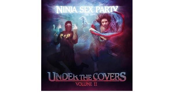 Under the Covers, Vol. II de Ninja Sex Party en Amazon Music ...