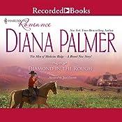Diamond in the Rough: The Men of Medicine Ridge | Diana Palmer