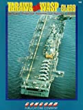 img - for Tarawa and Wasp-Class General Purpose Amphibious Assault Ships by Arnold Meisner (1992-05-04) book / textbook / text book