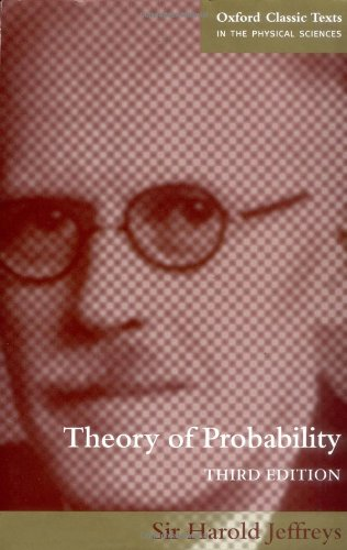 Theory of Probability (Oxford Classic Texts in the Physical Sciences)