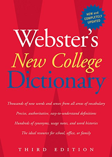 Webster's New College Dictionary, Third Edition Hardcover – Apr 25 2008 Houghton Mifflin Harcourt 0618953159 REFERENCE / Dictionaries Dictionaries - General
