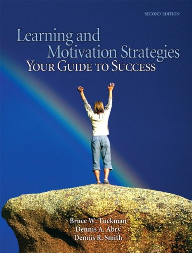 Learning and Motivation Strategies: Your Guide to Success (2nd Edition)