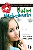 Haint Misbehavin', Maureen Hardegree, 1935661930
