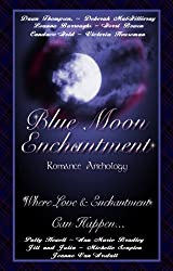 Blue Moon Enchantment (Once In A Blue Moon Series Book 2)